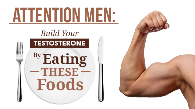 BuildTestosteroneEatingTheseFoods_640x359